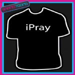 I PRAY CHURCH RELIGIOUS JESUS FUNNY SLOGAN TSHIRT